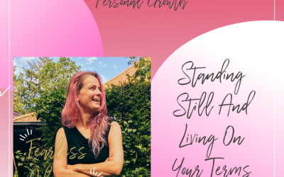 44. Standing Still And Living On Your Terms