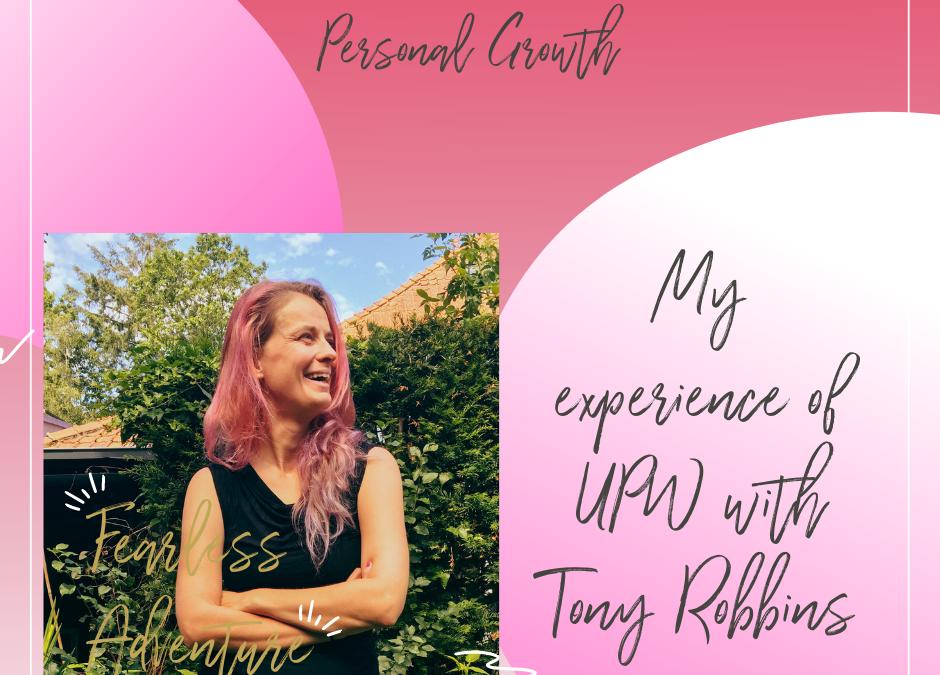 48. My experience of UPW with Tony Robbins