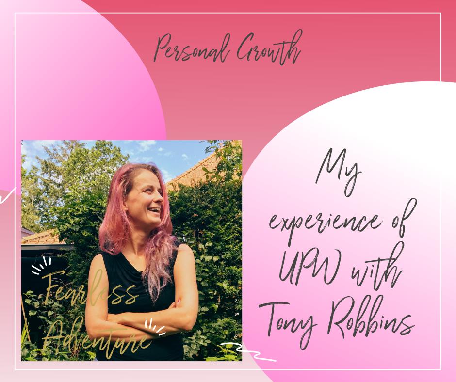 My experience of UPW with Tony Robbins