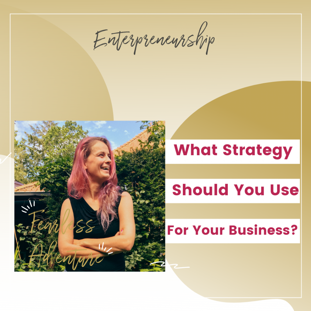 What Strategy Should You Use For Your Business?