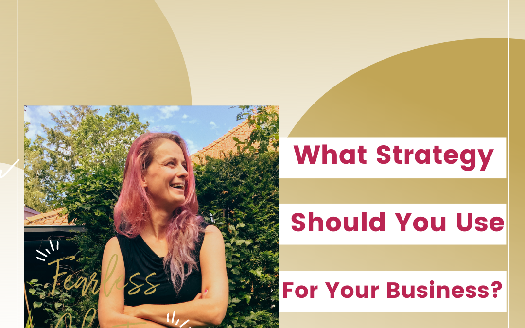 54. What Strategy Should You Use For Your Business?