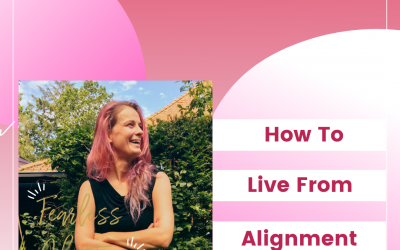 56. How To Live From Alignment